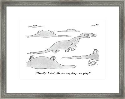 Frankly, I Don't Like The Way Things Are Going Framed Print by Gahan Wilson