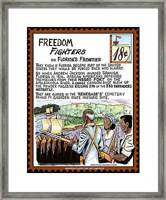 Freedom Fighters On Florida's Frontier Framed Print by Warren Clark
