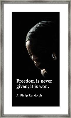 Freedom Is Never Given Framed Print by Ian  MacDonald
