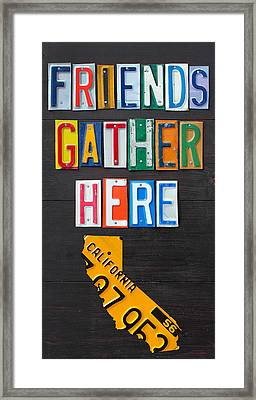 Friends Gather Here Recycled License Plate Art Wall Decor Lettering Sign California Version Framed Print