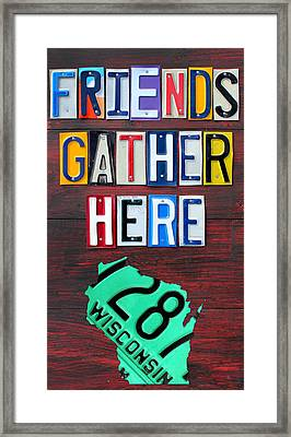 Friends Gather Here Recycled License Plate Art Wall Decor Lettering Sign Wisconsin Version Framed Print