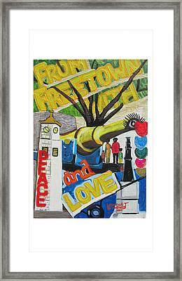 From Freetown With Peace And Love Framed Print by Mudiama Kammoh