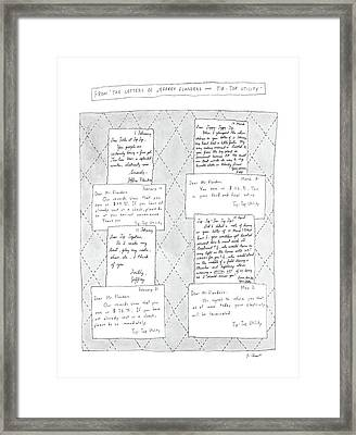 From The Letters Of Jeffrey Flanders And Tip-top Framed Print by Roz Chast