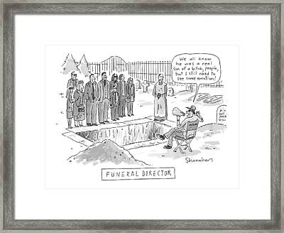 'funeral Director' Framed Print by Danny Shanahan