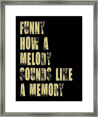 Funny How A Melody  Framed Print