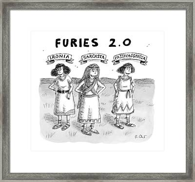 Furies 2.0 -- Ironia Framed Print