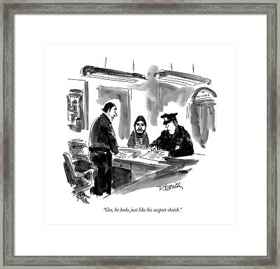 Gee, He Looks Just Like His Suspect Sketch Framed Print by Donald Reilly
