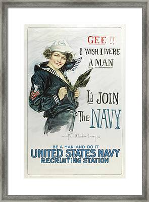 Gee I Wish I Were A Man - I'd Join The Navy Framed Print by Howard Chandler Christy