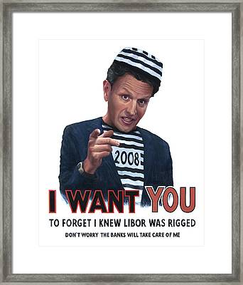 Geithner Wants You Framed Print by Johnny Everyman