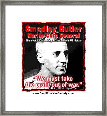 Gen. Smedley Butler On War Profit Framed Print