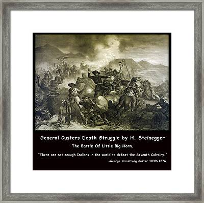 General Custers Death Struggle Framed Print by H Steinegger