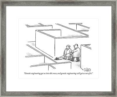 Genetic Engineering Got Us Into This Mess Framed Print