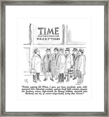 Genial, Outgoing Gil Wheat, I Guess You Know Framed Print
