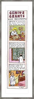 Genius Grants And Recipients Framed Print by Roz Chast