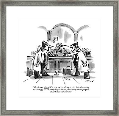 Gentlemen, Please! I'm Sure We Can All Agree That Framed Print by Lee Lorenz