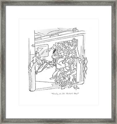 Gently, Sir. It's Mother's Day Framed Print