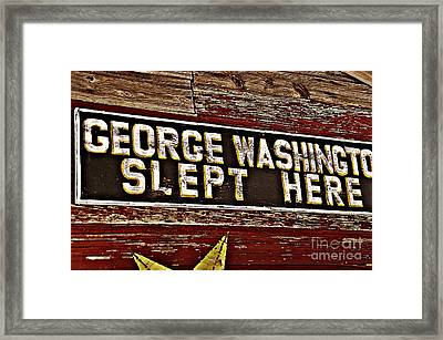 George Washington Slept Here Old Sign Framed Print by JW Hanley