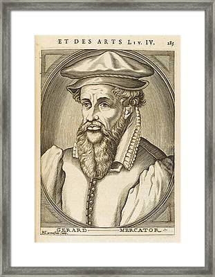 Gerardus Mercator Known Also As Gerhard Framed Print by Mary Evans Picture Library