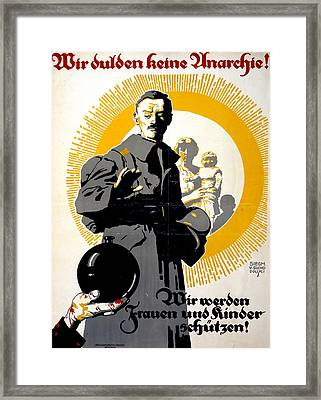 German Political Poster Shows A Soldier Standing In Front Of A Woman And Her Children Framed Print by Anonymous