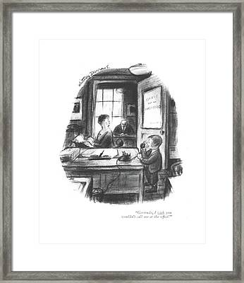 Gertrude, I Wish You Wouldn't Call Framed Print