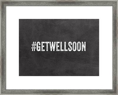 Get Well Soon - Greeting Card Framed Print by Linda Woods