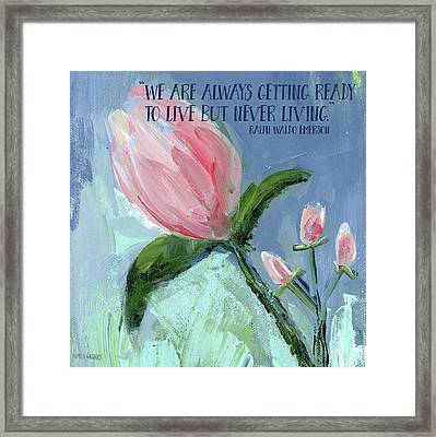 Getting Ready To Live Framed Print by Pamela J. Wingard