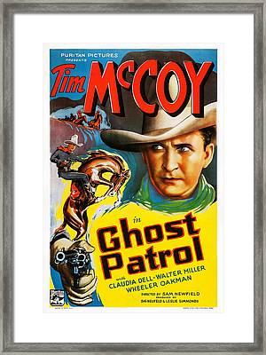 Ghost Patrol, Us Poster Art, Tim Mccoy Framed Print