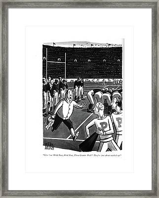 Give 'em 'hold Fast Framed Print by Peter Arno
