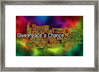 Give Peace A Chance Framed Print by Ray Van Gundy