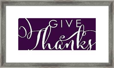 Give Thanks Plum Framed Print