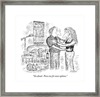 Go Ahead.  Press One For More Options Framed Print by Edward Koren