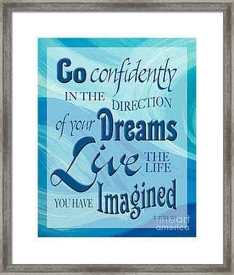 Go Confidently Framed Print by Ginny Gaura