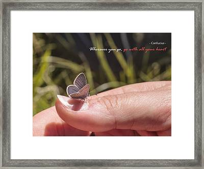 Go With All Your Heart - Confucius Framed Print