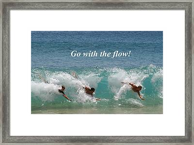 Go With The Flow Framed Print by Pharaoh Martin