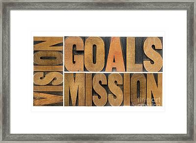 Goals Vision And Mission Framed Print by Marek Uliasz