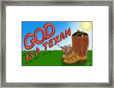 God Is A Texan Framed Print by Jerry Ruffin