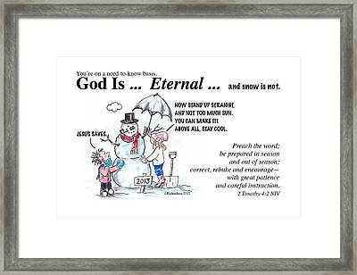 God Is Eternal Framed Print