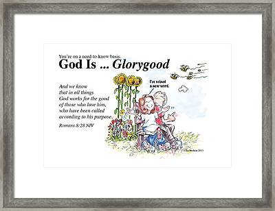 God Is Glorygood Framed Print