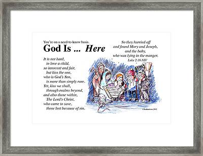 God Is Here Framed Print