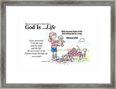 God Is Life Framed Print
