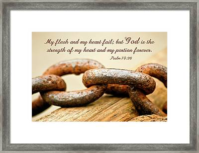 God Is My Strength Framed Print