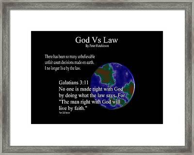 God Vs Law Framed Print