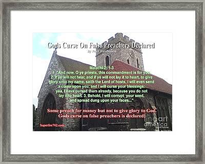 Gods Curse On False Preachers Declared Framed Print