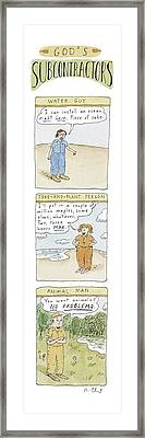 God's Subcontractors: Water Guy Framed Print