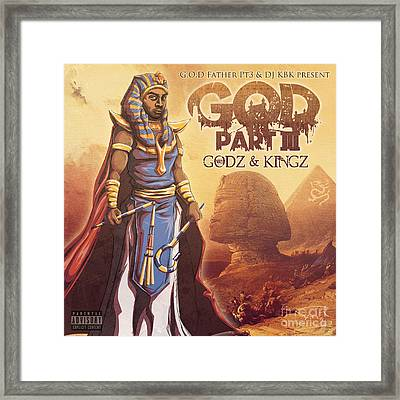 Godz And Kingz Framed Print
