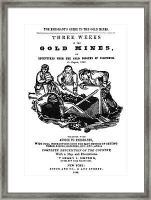 Gold Rush Guidebook, 1848 Framed Print by Granger