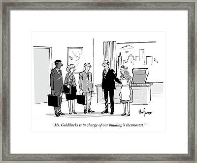 Goldilocks Is In Charge Of Our Building's Framed Print