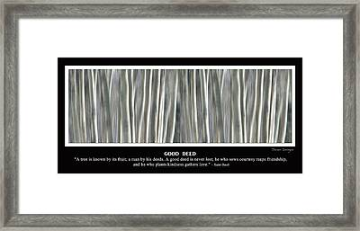 Good Deed Framed Print by James BO  Insogna