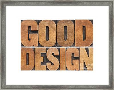 Good Design In Wood Type Framed Print