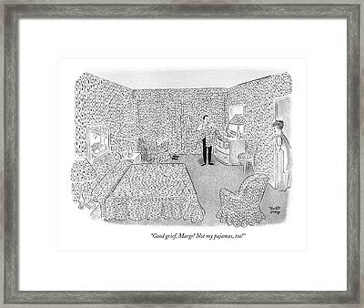 Good Grief, Marge! Not My Pajamas, Too! Framed Print by Robert J. Day